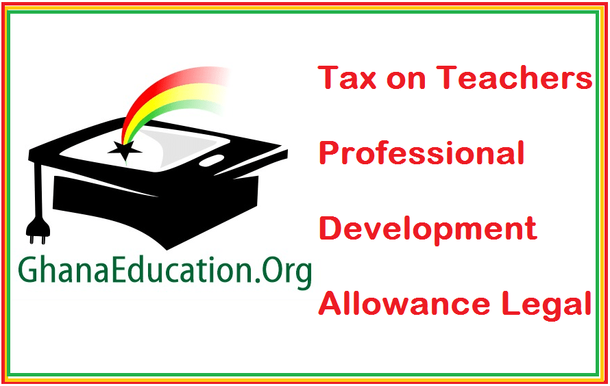 Tax on Teachers Professional Development Allowance Legal