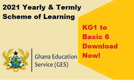 2021 Yearly and Termly Scheme of Learning for KG1-Basic 6