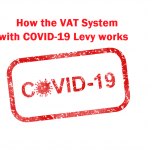 How the VAT System with COVID-19 Levy works