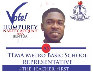 Humphrey Nartey Acquah for Tema Metro Basic School Representative dd