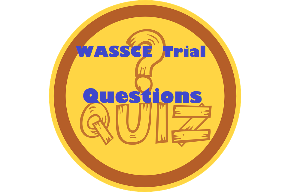 WASSCE 2021 Trial Questions