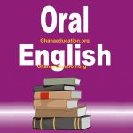 ORAL ENGLISH TECHNIQUES for WASSCE