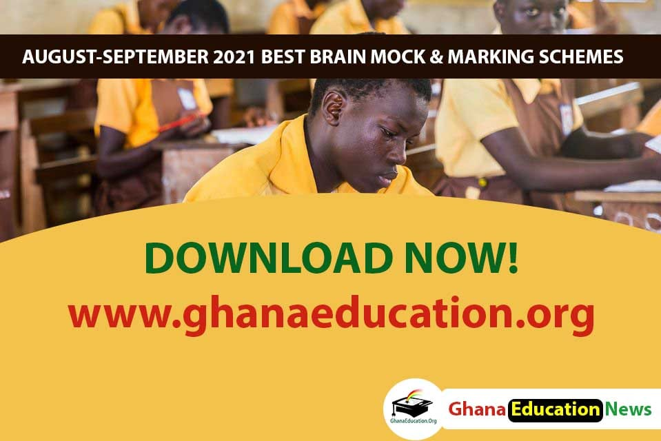 SEPTEMBER 2021 BECE Mock Examination Questions with Marking Schemes