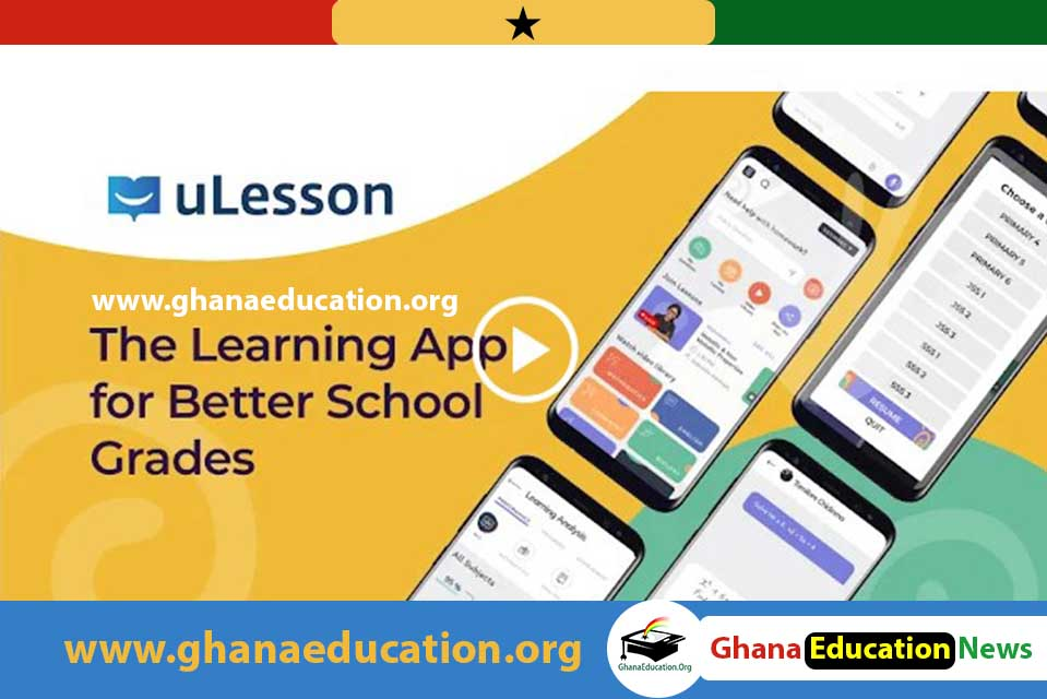 uLesson a must have Learning App For Better Grades (Primary to SHS)